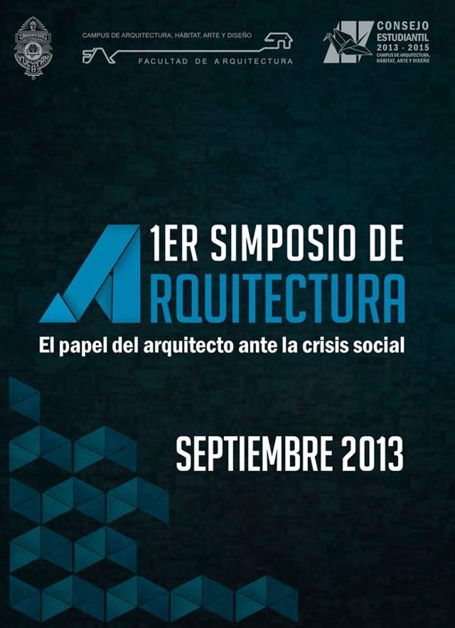 México: Primer Simposio de Arquitectura 'el papel del arquitecto ante la crisis social' en Mérida