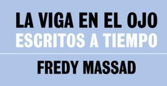 España: Presentación del libro 'La viga en el ojo. Escritos a tiempo' de Fredy Massad